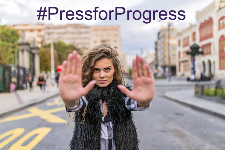 image of a woman with the words #PressForProgress superimposed on top